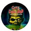 City of the Living Dead Button