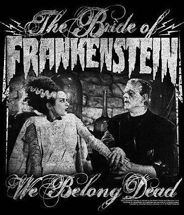 Universal Monsters Bride of Frankenstein We Belong Dead Shirt
