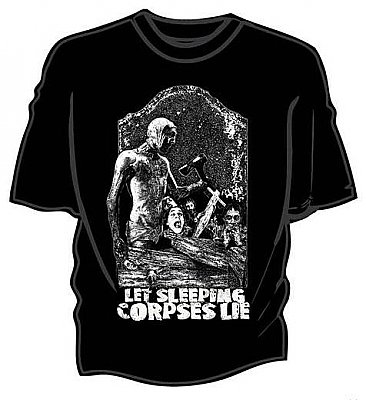Let Sleeping Corpses Lie Shirt