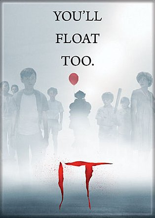 IT 2017 You'll Float Too Magnet