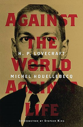 HP Lovecraft Against The World Against Life Hardcover