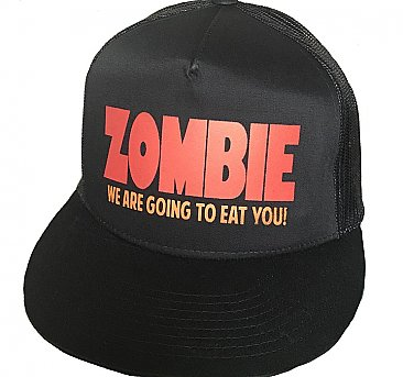 Zombie We Are Going To Eat You Trucker Cap