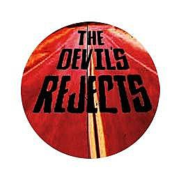 The Devil's Rejects Button