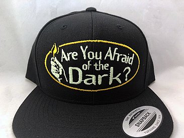 Are You Afraid of the Dark Baseball Cap