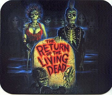 Return of the Living Dead Mouse Pad