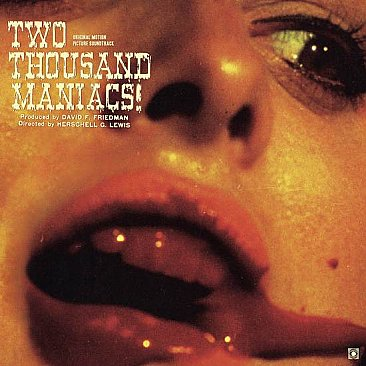 Two Thousand Maniacs! Original Soundtrack LP
